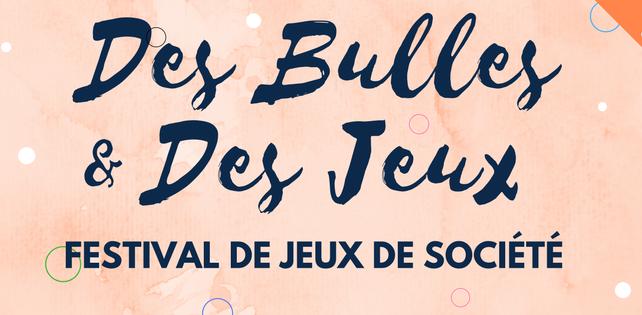 Festival Des bulles et des jeux les 11 & 12 Novembre !
