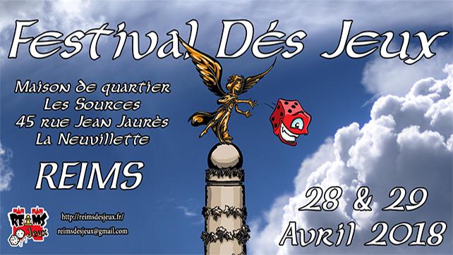 &#x26a0; « Festival Dés Jeux 2018 »<br />Samedi 28 et Dimanche 29 Avril 2018 !
